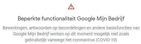 Beperkte verwerking van aanpassingen bij Google My Business tijdens Corona crisis